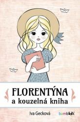 GECKOVÁ Iva Florentýna a kouzelná kniha