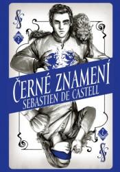 CASTELL Sebastien de Černé znamení