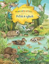 HENKELOVÁ Christine Objevujeme přírodu - Potok a rybník