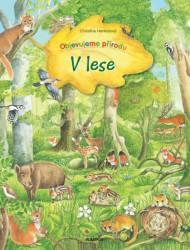 HENKELOVÁ Christine Objevujeme přírodu - V lese