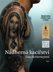 MCINERNEYOVÁ Lisa Nádherná kacířství