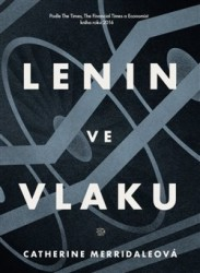 MERRIDALEOVÁ Catherine Lenin ve vlaku