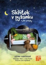 KUBAŠÁKOVÁ Zuzana Skřítek v pyžamku a jiné pohádky