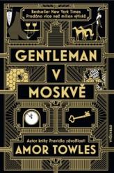 TOWLES Amor Gentleman v Moskvě