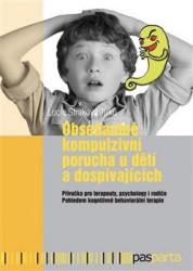 STRAKOVÁ JIRKŮ Lucie Obsedantně kompulzivní porucha u dětí a dospívajících