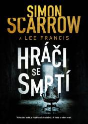 SCARROW Simon Hráči se smrtí
