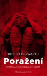 GERWARTH Robert Poražení