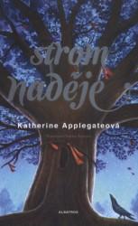 APPLEGATEOVÁ Katherine Strom naděje