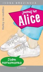 BŘEZINOVÁ Ivona Holky na vodítku: Jmenuji se Alice