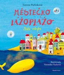 PAŘÍZKOVÁ Tereza Městečko Lážoplážo - Zlatá velryba