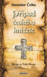 ČEŠKA Stanislav Případ českého knížete