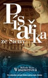 WINAWEROVÁ Melodie Rose Písařka ze Sieny