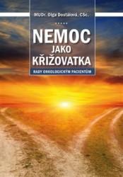 DOSTÁLOVÁ Olga Nemoc jako křižovatka