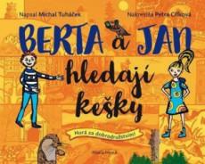 TUHÁČEK Michal Berta a Jan hledají kešky