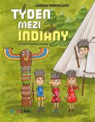 POSPÍŠILOVÁ Zuzana Týden mezi indiány
