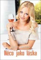 JAMES Julie Něco jako láska
