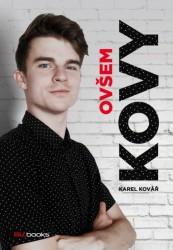 KOVÁŘ Karel Kovy - Ovšem