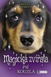WEBBOVÁ Holly Magická zvířata - Psí kouzla