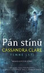 CLAREOVÁ Cassandra Pán stínů