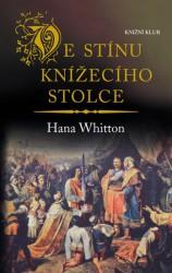 WHITTON Hana Ve stínu knížecího stolce