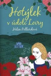 POLLARDOVÁ Helen Hotýlek v údolí Loiry