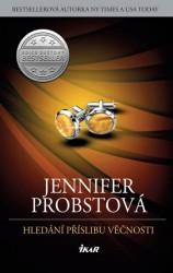 PROBSTOVÁ Jennifer Hledání příslibu věčnosti