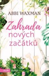 WAXMAN Abbi Zahrada nových začátků