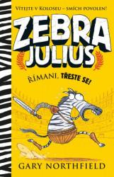 NORTHFIELD Gary Zebra Julius - Římani, třeste se!