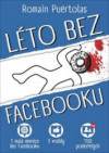 PUÉRTOLAS, Romain Léto bez Facebooku