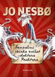 NESBO Jo Senzační sbírka zvířat doktora Proktora