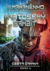 MAHANĚNKO Vasilij Kartosský gambit