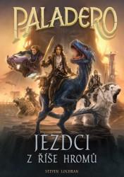 LOCHRAN Steven Paladero: Jezdci z říše hromů