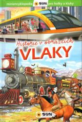 Vlaky - historie v obrázcích