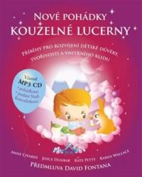 CIVARDI Anne, DUNBAR Joyce, PETTY Kate, WALLACE Karen Nové pohádky kouzelné lucerny