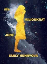 Henryová Emily Milionkrát June