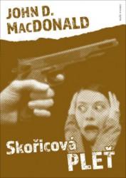 MACDONALD John D. Skořicová pleť