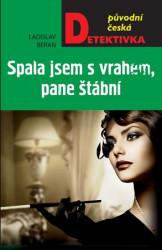 BERAN Ladislav Spala jsem s vrahem, pane štábnív
