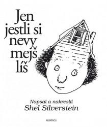 SILVERSTEIN Shel Jen jestli si nevymejšlíš