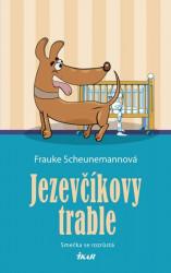 SCHEUNEMANNOVÁ Frauke Jezevčíkovy trable