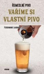 LAUDAGE, Ferdinand Vaříme si vlastní pivo