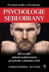 SUTTON, Christopher Psychologie sebeobrany
