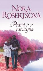 ROBERTS, Nora Pravá čarodějka