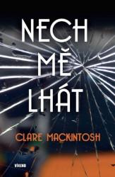 MACKINTOSH, Clare Nech mě lhát