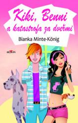 MINTE-KÖNIG Bianka Kiki, Benni a katastrofa za dveřmi