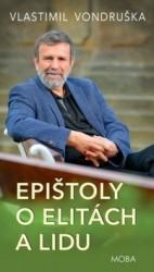 VONDRUŠKA Vlastimil Epištoly o elitách a lidu