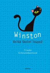 SCHEUNEMANNOVÁ Frauke Winston: Velká školní loupež