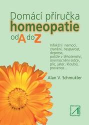 SCHMUKLER Alan V. Domácí příručka homeopatie od A do Z