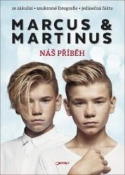 MARCUS & MARTINUS Marcus & Martinus - Náš příběh