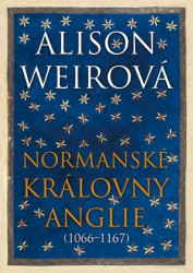 WEIR, Alison Normanské královny Anglie