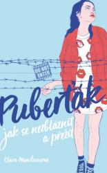 MANDAUSOVÁ, Klára Puberťák: jak se nezbláznit a přežít